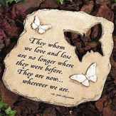 They Whom We Love, Butterfly Garden Stone