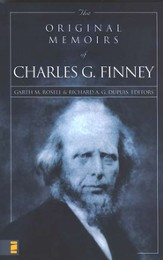 The Original Memoirs of Charles G. Finney - eBook