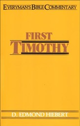1 Timothy: Everyman's Bible Commentary
