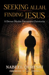 Seeking Allah, Finding Jesus: A Devout Muslim's Journey to Christ - eBook