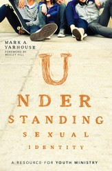 Understanding Sexual Identity: A Resource for Youth Ministry - eBook