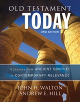 Old Testament Today, 2nd Edition: A Journey from Original Meaning to Contemporary Significance / Special edition - eBook