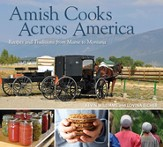 Amish Cooks Across America: Recipes and Traditions from Maine to Montana - Slightly Imperfect