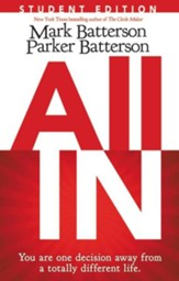 All In: Student Edition: You Are One Decision Away From a Totally Different Life - eBook