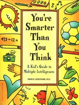 You're Smarter Than You Think: A Kid's Guide to  Multiple Intelligences - Slightly Imperfect