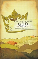 NIV Encountering God Bible: God's Divine Character Revealed, Hardcover, Jacketed Printed - Slightly Imperfect