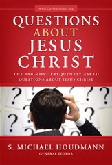 Questions about Jesus Christ: The 100 Most Frequently Asked Questions About Jesus Christ - eBook