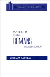The Letter to the Romans: New Daily Study Bible [NDSB]