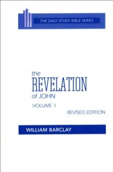 Revelation of John 1-6: New Daily Study Bible [NDSB]