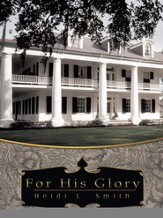 For His Glory - eBook