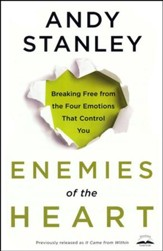Enemies of the Heart: Breaking Free from Emotions That Control You - Slightly Imperfect