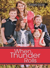 When Thunder Rolls - eBook
