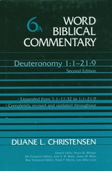 Deuteronomy 1-21:9, Revised and Expanded: Word Biblical Commentary [WBC]