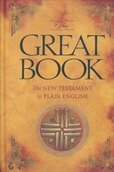 The Great Book: The New Testament in Plain English  - Slightly Imperfect
