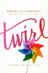 Twirl: A Fresh Spin at Life - eBook