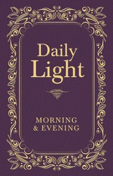 Daily Light: Morning and Evening Devotional - eBook