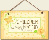 Children Are a Gift from God Wood Sign