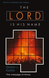 The Lord is his Name: Amos