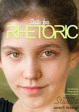 Skills for Rhetoric (Student): Developing Persuasive Communication - eBook