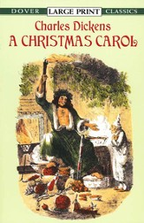 A Christmas Carol: Dover Classic, Large Print Edition