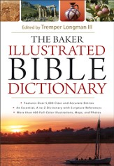 Baker Illustrated Bible Dictionary, The - eBook