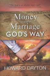 Money and Marriage God's Way (slightly imperfect)