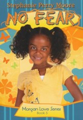 No Fear, Morgan Love Series #5