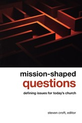 Mission-shaped Questions: Defining Issues for Today's Church - eBook