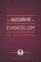 The Sacrament of Evangelism - Slightly Imperfect