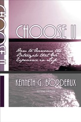 Choose II, Second Edition: 15 Biblical Principals to Help Overcome a Betrayal - eBook