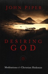Desiring God, 25th Anniversary Reference Edition: Meditations of a Christian Hedonist - Slightly Imperfect