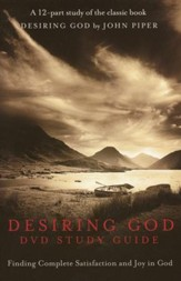 Desiring God DVD Study Guide: Finding Complete Satisfaction and Joy in God - Slightly Imperfect