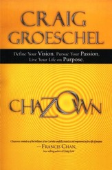 Chazown: Define Your Vision, Pursue Your Passion, Live Your Life on Purpose - Slightly Imperfect