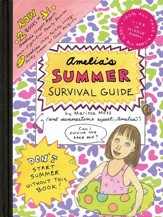 Amelia's Summer Survival Guide: Amelia's Longest, Biggest, Most-Fights-Ever Family Reunion; Amelia's Itchy-Twitchy, Lovey-Dovey Summer at Camp Mosquito