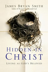 Hidden in Christ: Living as God's Beloved - eBook
