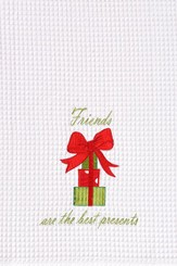 Friends Are the Best Presents, Christmas Decorative Towel
