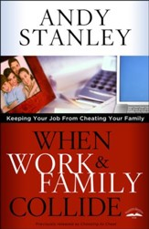When Work & Family Collide: Keeping Your Job from Cheating Your Family - Slightly Imperfect