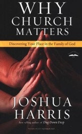 Why Church Matters: Discovering Your Place in the Family of God - Slightly Imperfect