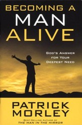 Becoming a Man Alive: God's Answer for Your Deepest Need (10-Pack)