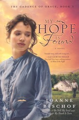 My Hope Is Found, Cadence of Grace Series #3
