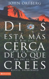 Dios esta mas cerca de lo que crees: This Can Be the Greatest Moment of Your Life Because This Moment Is the Place Where You Can Meet God - eBook