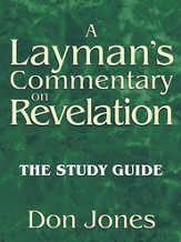 A Laymans Commentary on Revelation: The Study Guide - eBook