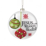 Jesus is the Reason for the Season Ornament, White