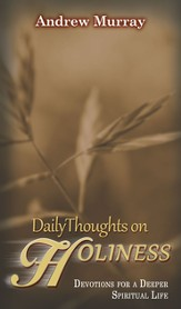 Daily Thoughts on Holiness: Devotions for a Deeper Spiritual Life - eBook