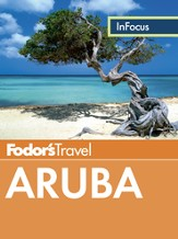 Fodor's In Focus Aruba - eBook