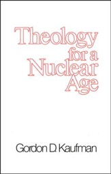 Theology for a Nuclear Age