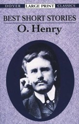 Best Short Stories by O. Henry: Dover Classic, Large Print  Edition