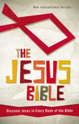 The Jesus Bible, NIV: Discover Jesus in Every Book of the Bible - eBook