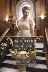 The Daughter of Highland Hall, Edwardian Brides Series #2