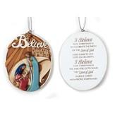 I Believe Ornament